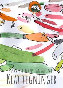 Klat tegninger – Styrk dit barns fantasi med